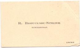 Visitekaartje - Carte Visite - Timmerman R. Broucksou - Singier - Locre Loker - Cartes De Visite