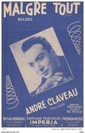 """Partition . """" Malgré Tout """" . Tiré Du Film  """" Pigalle . Saint Germain Des Prés """" .andré Claveau  . - Partitions Musicales Anciennes"""