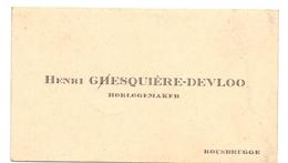 Visitekaartje - Carte Visite - Horlogemaker Henri Gesquière - Devloo - Roesbrugge - Visiting Cards