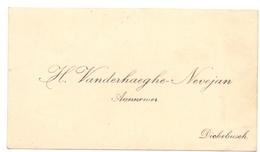 Visitekaartje - Carte Visite - Aannemer H. Vanderhaeghe - Nevejan - Dikkebus - Visiting Cards