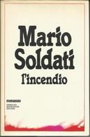 MARIO SOLDATI - L'incendio. - Livres, BD, Revues