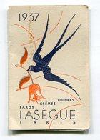 Calendrier 1937   Pub Lasègue à Paris  Format : 54*83 Mm  A    VOIR  !!! - Calendriers