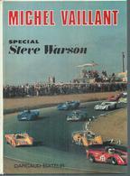 """MICHEL VAILLANT  """" SPECIAL STEVE WARSON """" -  GRATON - E.O.   SEPTEMBRE 1972  DARGAUD - Michel Vaillant"""