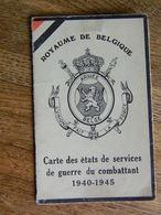 GUERRE 39/45:CARTE DES ETATS DE SERVICES DE GUERRE DU COMBATTANT 1940/45 AVEC  PHOTO ET NOMBREUSES MEDAILLES - 1939-45