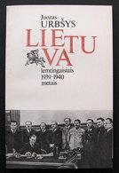Lithuanian Book / Lietuva Lemtingaisiais 1939–1940 Metais By Juozas Urbšys 1988 - Bücher, Zeitschriften, Comics