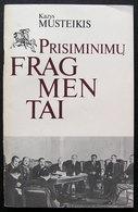 Lithuanian Book / Prisiminimų Fragmentai By Musteikis 1989 - Bücher, Zeitschriften, Comics