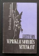 Lithuanian Book / Lietuvos Nepriklausomybės Netenkant 1990 - Bücher, Zeitschriften, Comics