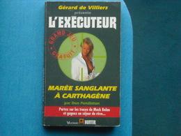 LIVRE - L'EXECUTEUR - MAREE SANGLANTE A CARTHAGENE  - N° 130 - GERARD DE VILLIERS - Gerard De Villiers