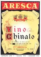 """07779 """"VINO CHINATO - F.LLI ARESCA - AOSTA"""" ETICH. ORIG - Etichette"""