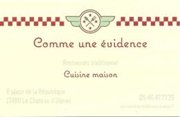 Carte De Visite - Comme Une évidence - Restaurant Traditionnel - Cuisine Maison - Le Château D'Oleron (17) - Visiting Cards