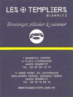 Carte De Visite - Les Templiers - Boulanger, Pâtissier & Cuisinier - Biarritz - Visiting Cards