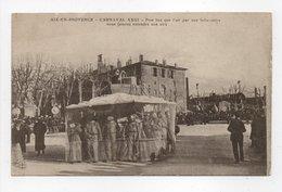 - CPA AIX-EN-PROVENCE (13) - CARNAVAL XXIII - Plus Bas Que L'air Par Une Belle-mère, Nous Faisons Entendre Nos Airs - - Aix En Provence