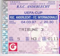 "FOOTBALL TICKET D'ENTREE UEFA CUP ""RSC ANDERLECHT - FC INTERNAZIONALE"" - Tickets D'entrée"