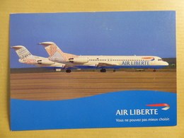 AIR LIBERTE  FOKKER 100    AIRLINE ISSUE / CARTE COMPAGNIE - 1946-....: Ere Moderne