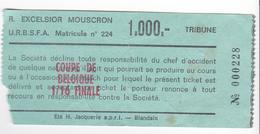 FOOTBALL TICKET D'ENTREE 1/16 FINALE COUPE DE BELGIQUE R. EXCELSIOR MOUSCRON - Tickets D'entrée