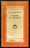 1938 LAWRENCE VITTORINI SARDEGNA MEDUSA PRIMA EDIZIONE LAWRENCE D.H. PAGINE DI VIAGGIO Milano, Mondadori 1938 – Prima Ed - Libri, Riviste, Fumetti