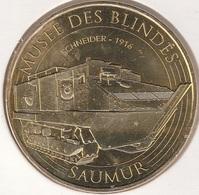 MONNAIE DE PARIS 49 SAUMUR Musée Des Blindés - Schneider 1916 2016 - 2016