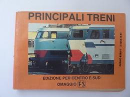 """AA.VV. """"PRINCIPALI TRENI Edizione Per Il CENTRO E SUD OMAGGIO FS Orario Estivo 1984"""" - Europa"""