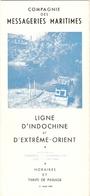 Brochure Des Messageries Maritimes, Ligne Indochine Extrême-Orient, 1955, Paquebots Cambodge Marseillaise Laos Viet-Nam - Dépliants Touristiques