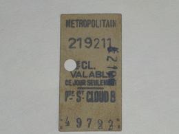 "Ancien Ticket De Metro "" Porte Saint Cloud B "". - Tramways"