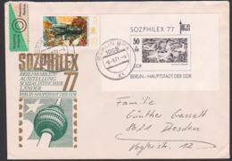 BERLIN 1977 SOZPHILEX Schwarzdruck Auf Brief Nach Dresden Gestempelt, Ohne Frankaturwert Mit SoMke Schmuckumschlag - [6] Oost-Duitsland