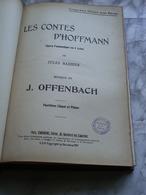 LES CONTES D'HOFFMANN édition CHOUDENS 1907 -J. OFFENBACH -opéra De Jules Barbier - Partitions Musicales Anciennes
