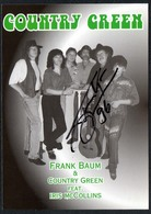 C3651 - TOP Orig. Frank Baum & Country Greens -  Autogramm Autogrammkarte Autograph - Country - Autographes