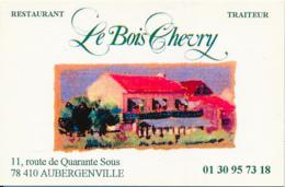 """CARTE DE VISITE, """"LE BOIS CHEVRY"""", RESTAURANT, TRAITEUR, AUBERGENVILLE (YVELINES) - Visiting Cards"""
