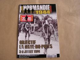 NORMANDIE Magazine Hors Série N° 7 Guerre 40 45 Débarquement La Haye Du Puits Airborne Parachutiste Lessay Armée - Guerre 1939-45