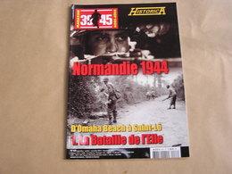 39 45 Magazine Hors Série N° 68 Guerre 40 45 Débarquement Normandie Omaha Beach Saint Lô Bataille De L'Elle Bocage - Guerre 1939-45