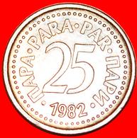 # INTERESTING YEAR (1982-1983): YUGOSLAVIA ★ 25 PARA 1982 MINT LUSTER! LOW START ★ NO RESERVE! - Yougoslavie