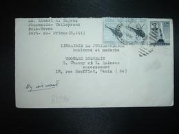 LETTRE Par Avion Pour FRANCE TP AVION 1,50 + TP HELICOPTERE 10c Paire OBL.MEC.18 OCT 1956 PORT AU PRINCE - Haïti