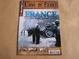 LIGNE DE FRONT N° 23 Guerre 40 45 France Mai 1940 Sedan Stonne Dunkerque Alpes Werwolf Résistance Grobdeustchland - Guerre 1939-45