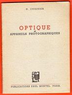 H. CUISINIER - OPTIQUE ET APPAREILS PHOTOGRAPHIQUES - 1946 - Fotografía