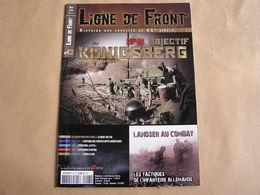 LIGNE DE FRONT N° 43 Guerre 40 45 Tactique Infanterie Allemande Bruit Qui Tue Artois 14 18 Opération Lutto Köningsberg - Guerre 1939-45