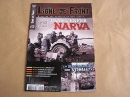 LIGNE DE FRONT N° 45 Guerre 40 45 Narva Front Est Vosges X-Ray Armée Rouge Division Azul Espagne Mitrailleuse MG 34 42 - Guerre 1939-45