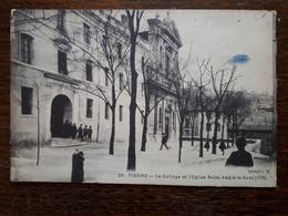 L19/48 Vienne. Le College Et L'église Saint André Le Haut - Vienne