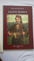 HAJDUK PECIJA 2011 BOOK Bosnia Herzegovina Rebellion 1875 1878 HAIDUK BRIGAND Army Serbia Vs Ottoman Empire Turkey - Livres, BD, Revues