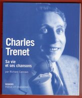 RICHARD CANNAVO - CHARLES TRÉNET, SA VIE SES CHANSONS - 2002 - Biografía