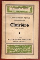 CONSTANTIN-WEYER - CLAIRIÈRE RÉCITS DU CANADA - PRIX GONCOURT 1928 - DÉDICACÉ - 1948 - Adventure