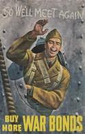 Soldier ; Buy More WAR BONDS , WWII - Weltkrieg 1939-45