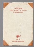 (guerre .39-45 Rationnement) Portefeuille Pour Carte Et Tickets D'alimentation : Offert LOTERIE NATIONALE (PPP17767) - Old Paper