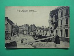 Le Cateau Reu Ch. Seydoux 1914 - 1918 - Le Cateau