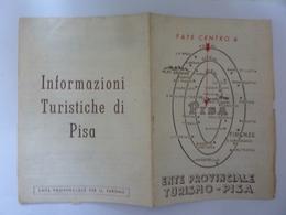 """Pieghevole Con Mappa """"PISA"""" Ente Provinciale Del Turismo, 1956 - Carte Topografiche"""