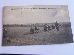 Campagne 1914 - Bataille De La Marne - Plaintes Dela Marne à Chaintrix Avant La Charge - France