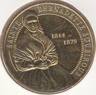 MONNAIE DE PARIS65 LOURDES Sainte Bernadettte Soubirou - 1844 - 1879 - 2016 - 2016