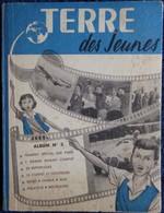 Terre Des Jeunes - Album N° III - ( 1951 ) . - Bücher, Zeitschriften, Comics