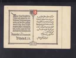 Dt. Reich PK Wilhelm II An Den Sultan Türkei Turkey 1918 - Guerra 1914-18