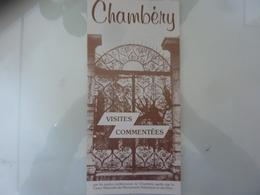 """Pieghevole """"CHAMBERY VISITES COMMENTEES Maison De Tourisme"""" Anni '80 - Dépliants Touristiques"""