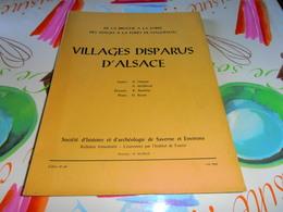 Pays D'Alsace Societe D'Histoire Et D'archeologie Saverne Et Environs Villages Disparus D' Alsace - Alsace